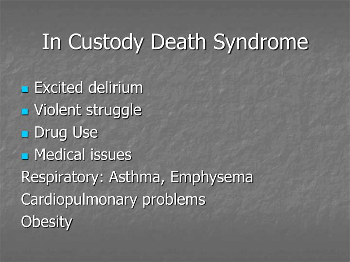 In Custody Death Syndrome