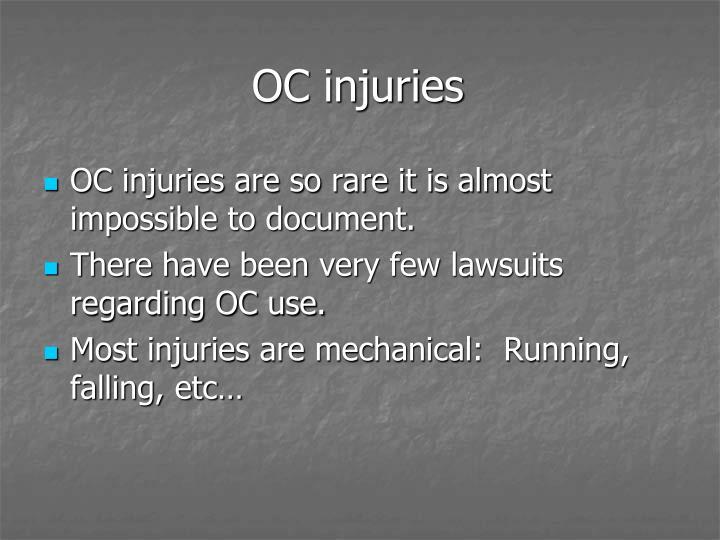 OC injuries
