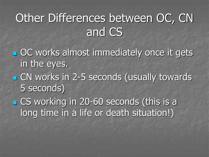Other Differences between OC, CN and CS