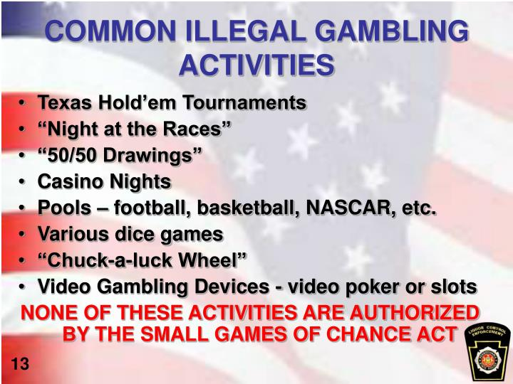COMMON ILLEGAL GAMBLING ACTIVITIES