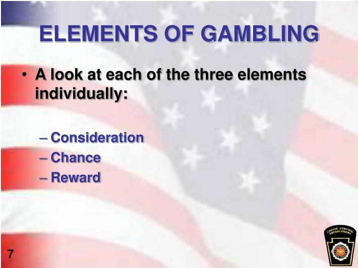 ELEMENTS OF GAMBLING