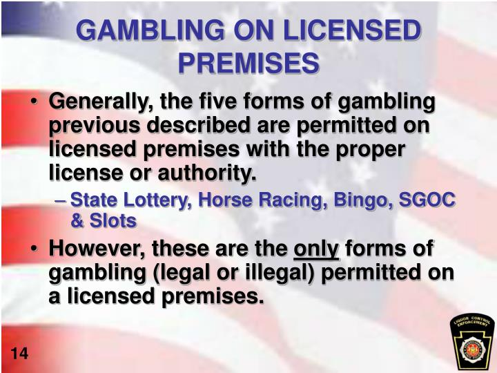 GAMBLING ON LICENSED PREMISES