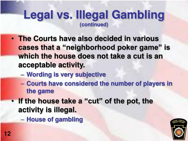 Legal vs. Illegal Gambling