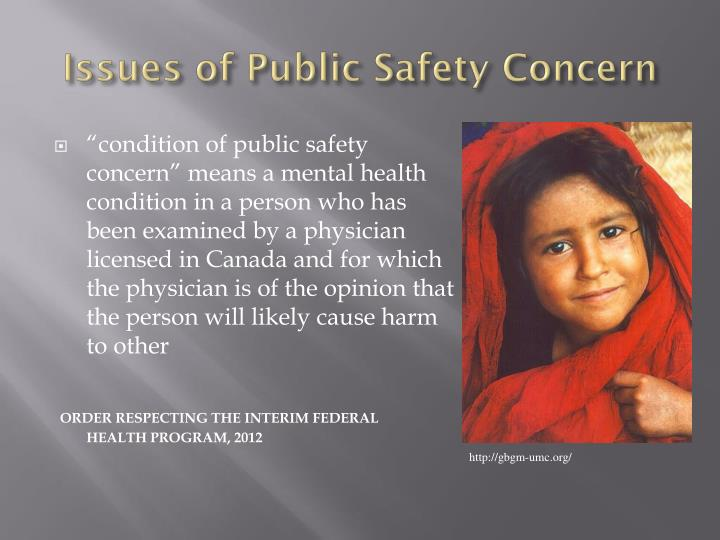 Issues of Public Safety Concern