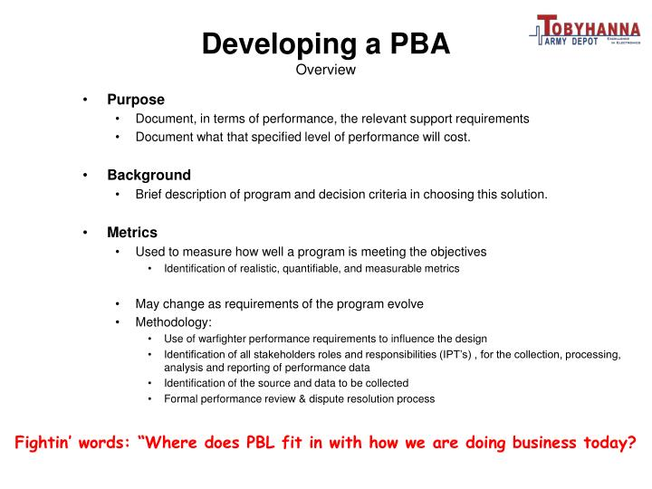 Developing a PBA