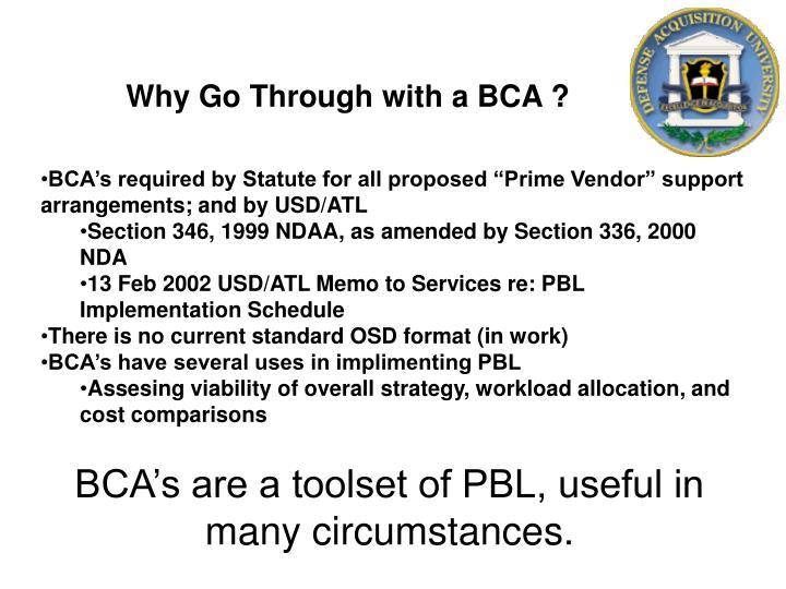 Why Go Through with a BCA ?