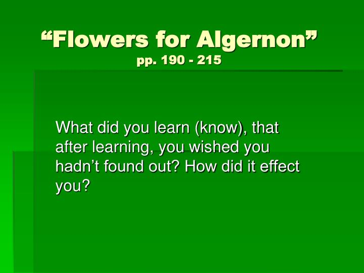 Flowers for algernon pp 190 215