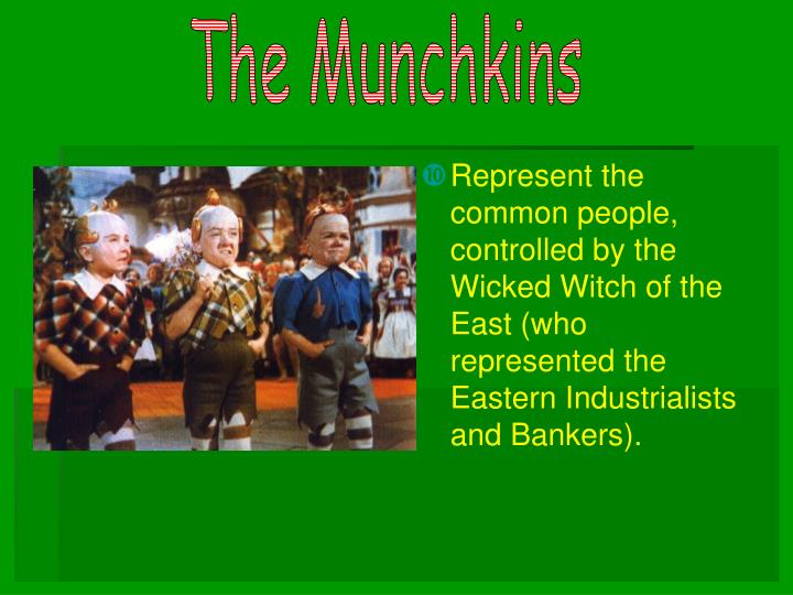 The Munchkins