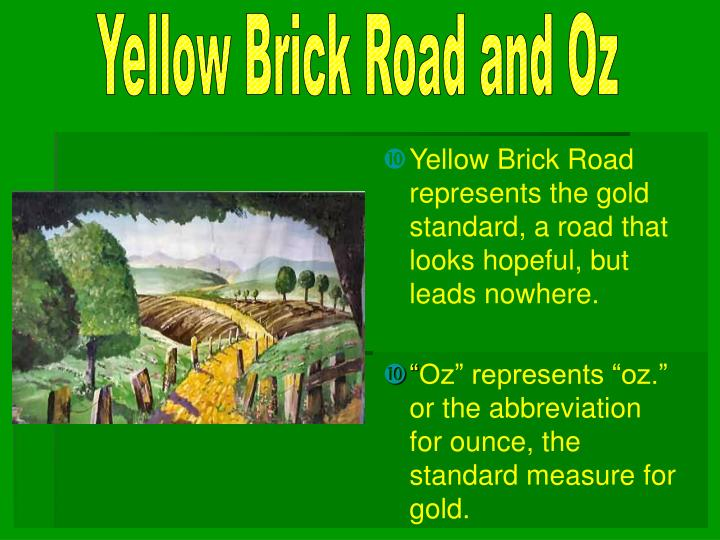 Yellow Brick Road and Oz