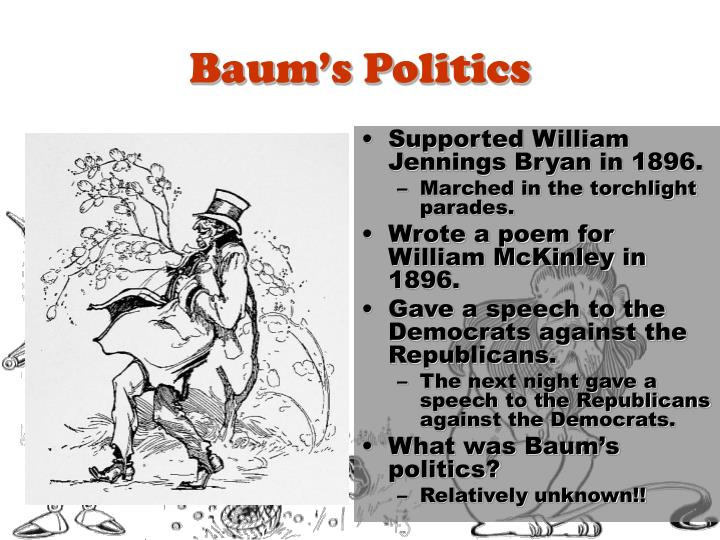 Baum's Politics