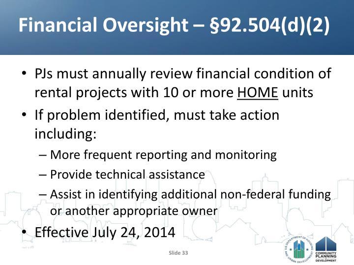 Financial Oversight – §92.504(d)(2)