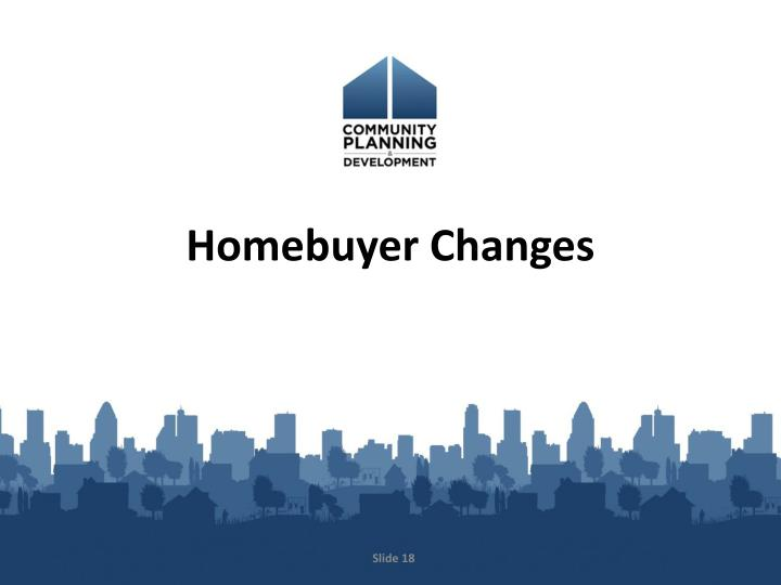Homebuyer Changes