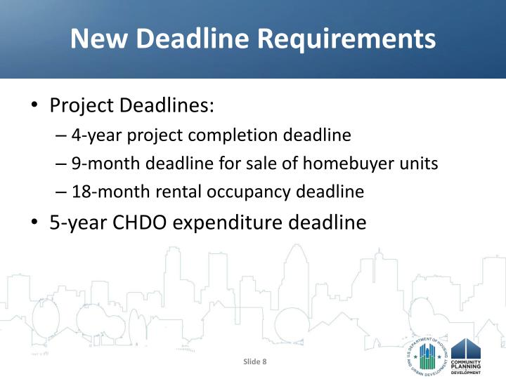 New Deadline Requirements