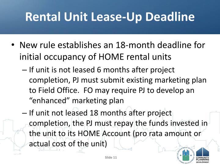 Rental Unit Lease-Up Deadline