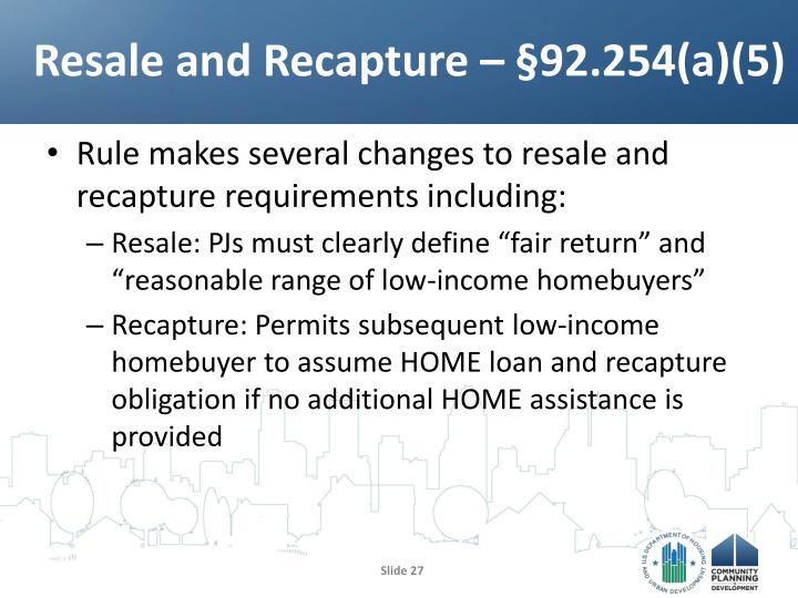 Resale and Recapture – §92.254(a)(5)