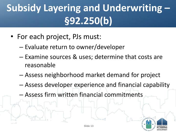Subsidy Layering and Underwriting