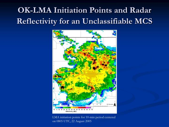 OK-LMA Initiation Points and Radar Reflectivity for an Unclassifiable MCS