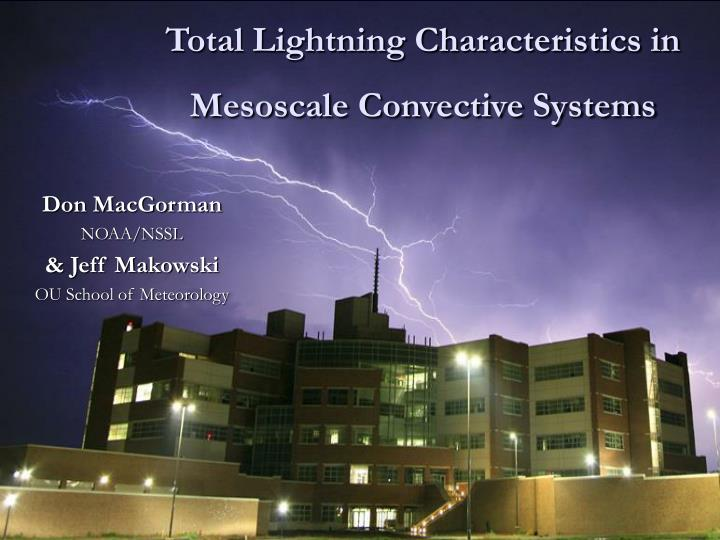 Total Lightning Characteristics in Mesoscale Convective Systems