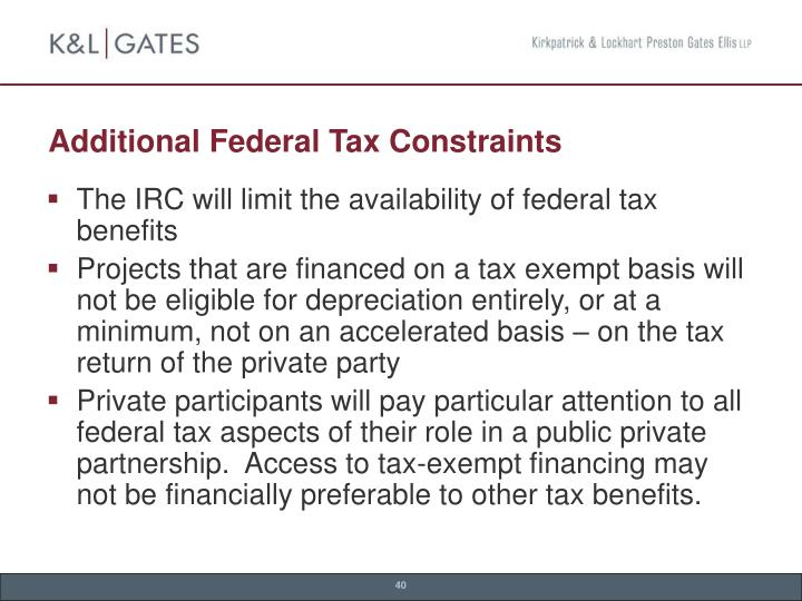 Additional Federal Tax Constraints