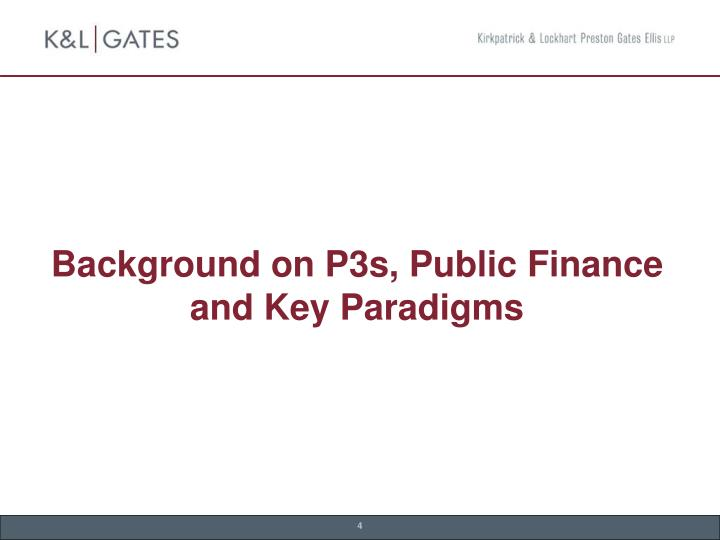 Background on P3s, Public Finance