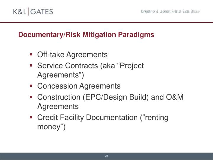 Documentary/Risk Mitigation Paradigms