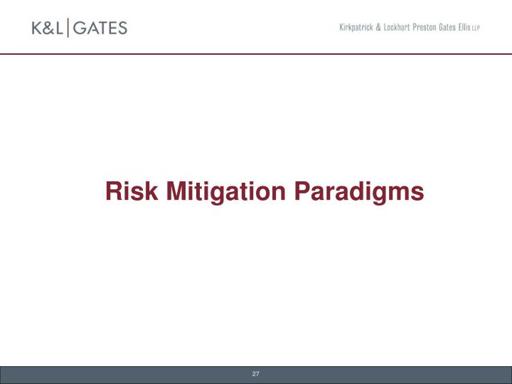 Risk Mitigation Paradigms