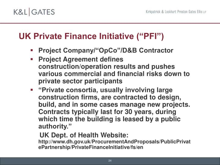 "UK Private Finance Initiative (""PFI"")"