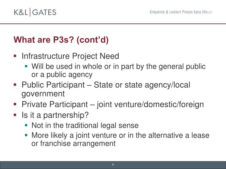 What are P3s? (cont'd)