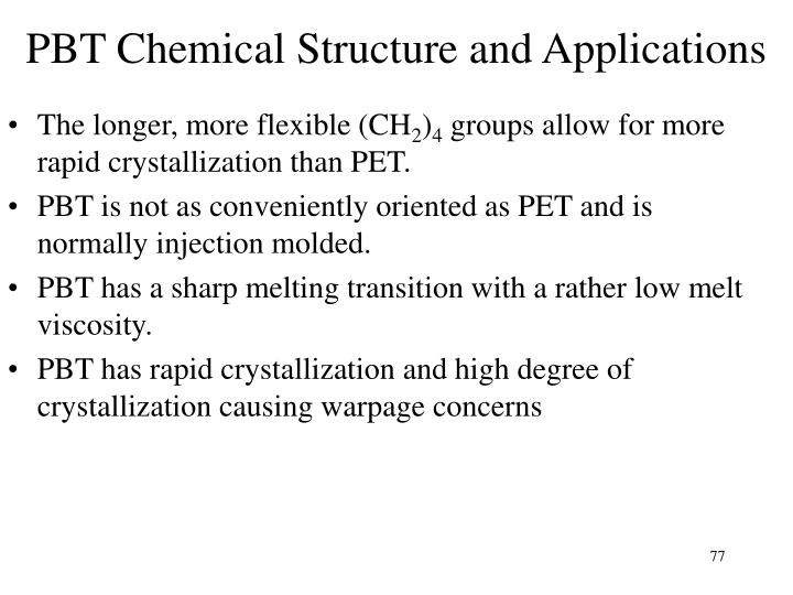 PBT Chemical Structure and Applications