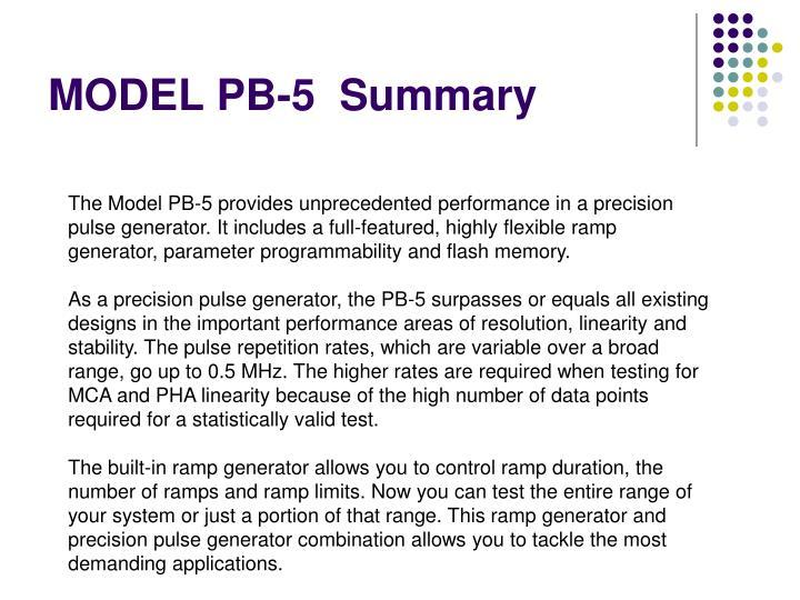 MODEL PB-5  Summary