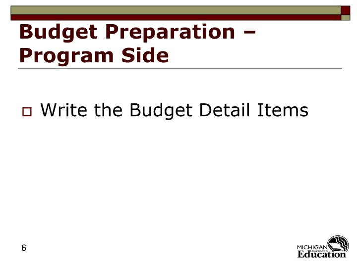Budget Preparation – Program Side