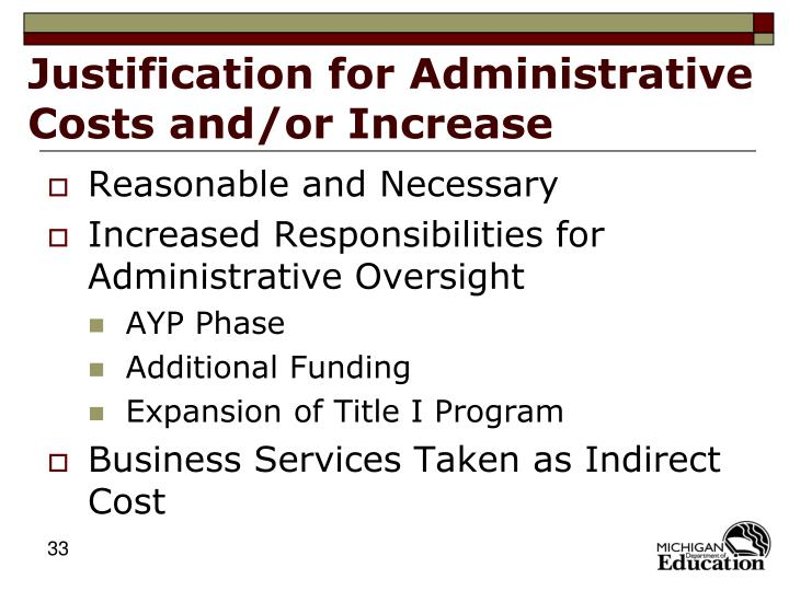 Justification for Administrative Costs and/or Increase