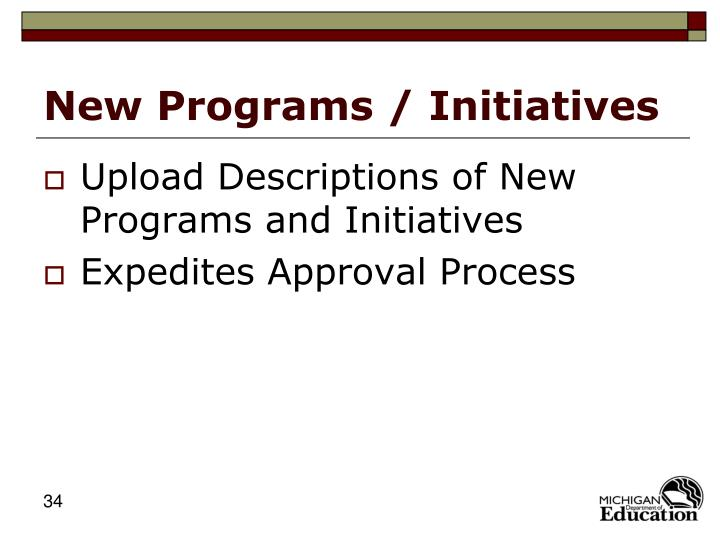 New Programs / Initiatives