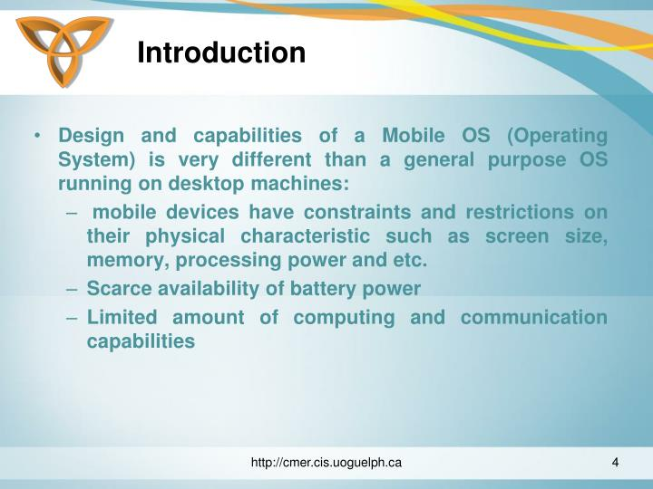 an introduction to modern mobile operating Understandig of operating system's functions  1 introduction   operating systems are present on virtually all modern devices  computers to mainframes, as well as mobile computers such as pdas and mobile phones.