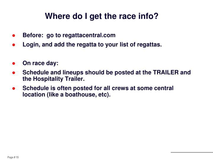 Where do I get the race info?
