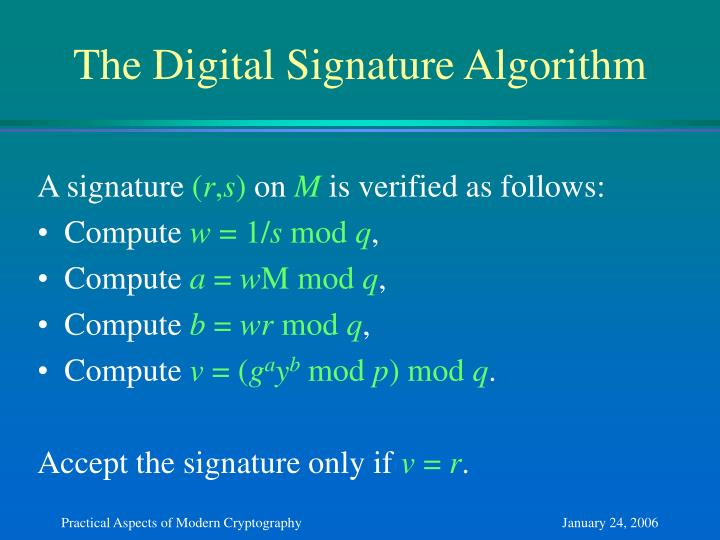 The Digital Signature Algorithm