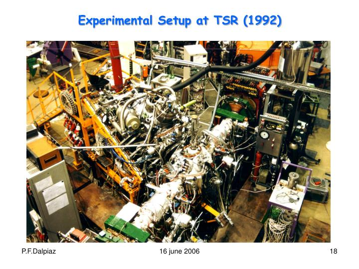 Experimental Setup at TSR (1992)
