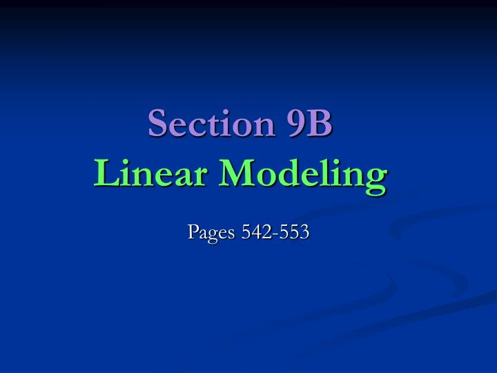 Section 9b linear modeling