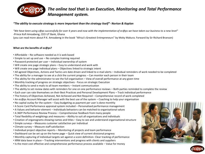 The online tool that is an Execution, Monitoring and Total Performance Management system.