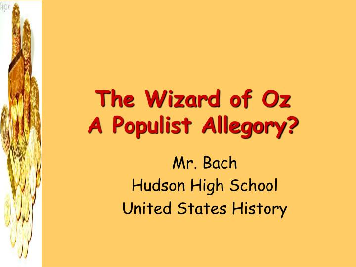 wizard of oz populist essay