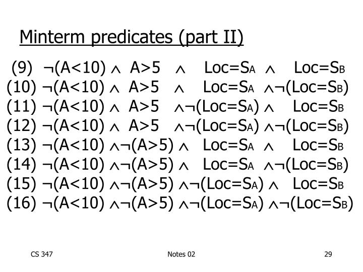 Minterm predicates (part II)