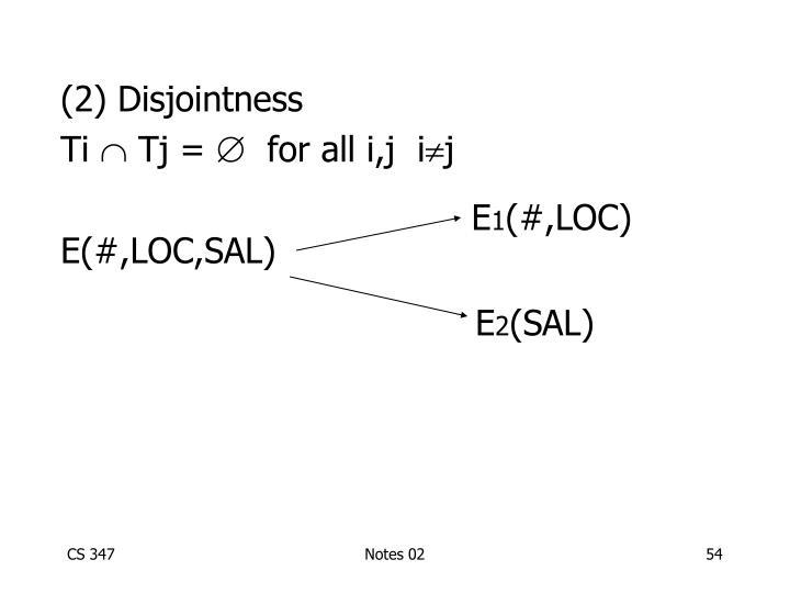 (2) Disjointness