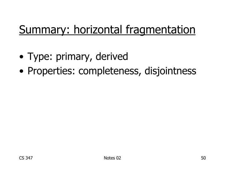 Summary: horizontal fragmentation