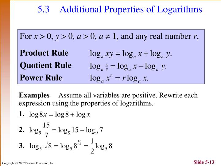 5.3 Additional Properties of Logarithms