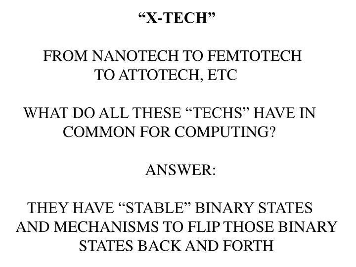 """""""X-TECH"""""""