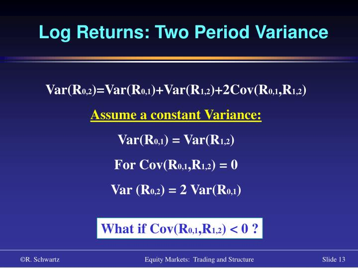 Log Returns: Two Period Variance