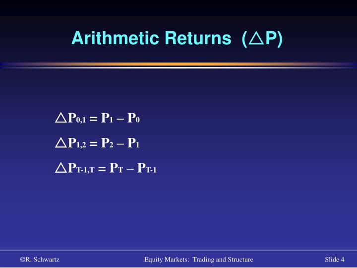 Arithmetic Returns  (