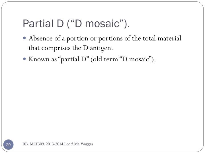 """Partial D (""""D mosaic"""")."""
