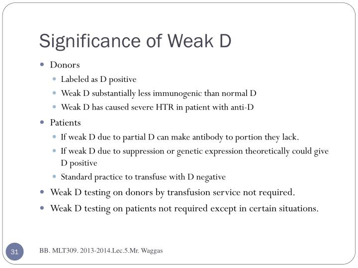 Significance of Weak D