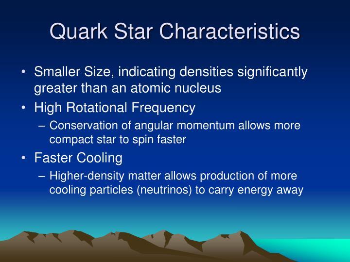 Quark Star Characteristics